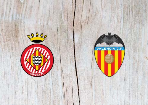 Girona vs Valencia - Highlights 10 March 2019