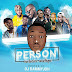 Mixtape : DJ Dammyjoh – Person Exclusive Mix [ @DjDammyjoh ]