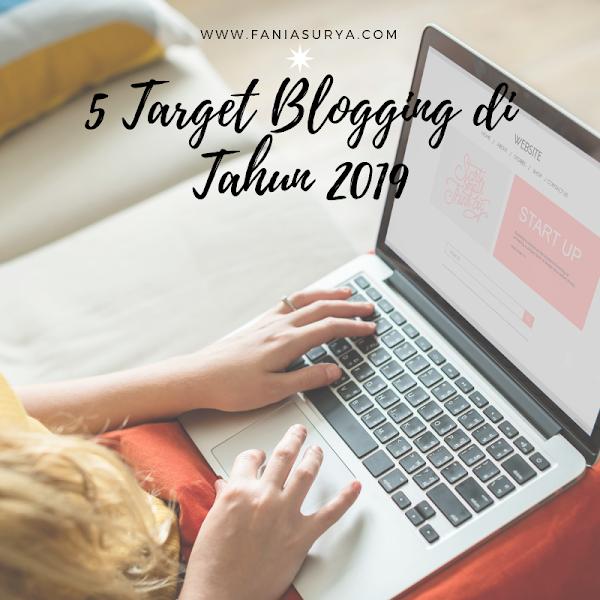 5 Target Blogging di  Tahun 2019