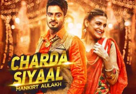 Charda Siyaal Lyrics - Mankirt Aulakh | Punjabi Song 2016