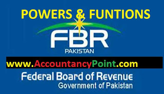 Powers and Functions of Federal Board of Revenue (FBR)