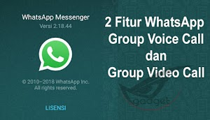 WhatsApp: Fitur Baru Group Voice Call dan Group Video Call