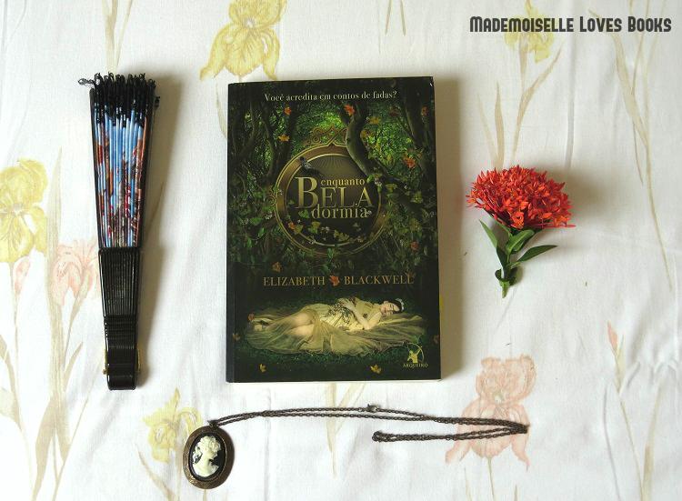 livro enquanto bela dormia releitura inspirado contos de fadas mademoiselle loves books