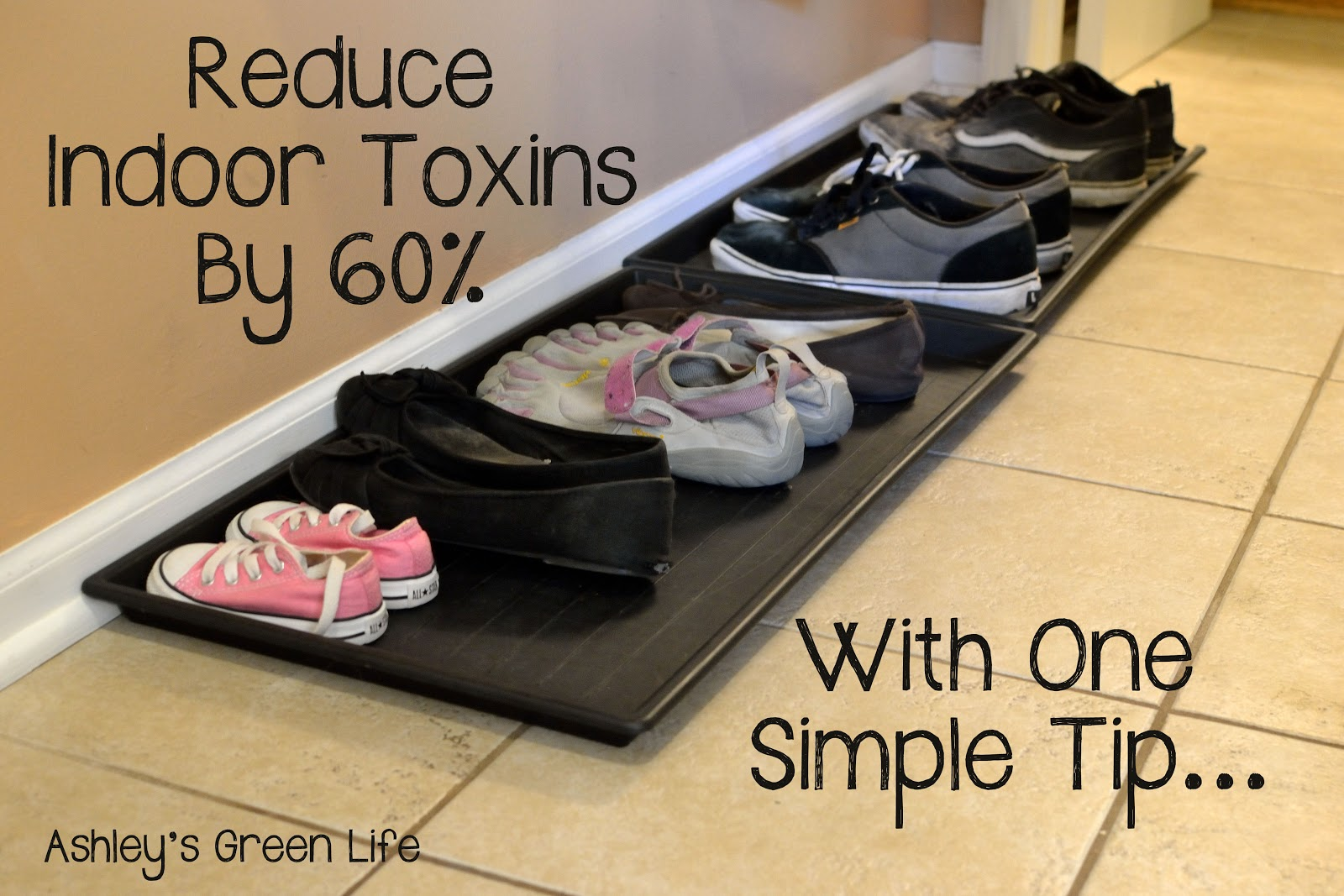 Reduce Indoor Toxins By 60 With One Tip