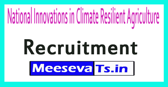 National Innovations in Climate Resilient Agriculture NICRA Recruitment