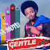 New Audio|Gentle Boy_Wamoyo|Download Now