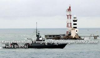 Kenyataan Media Pengerusi Perhubungan UMNO Johor (Pedra Branca)