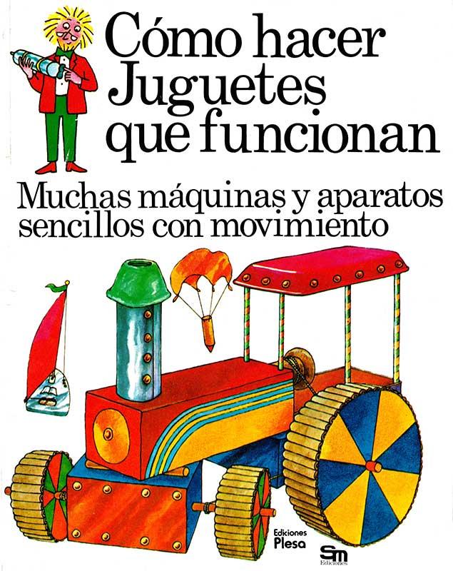 Libro Cómo hacer juguetes que funcionan Plesa SM