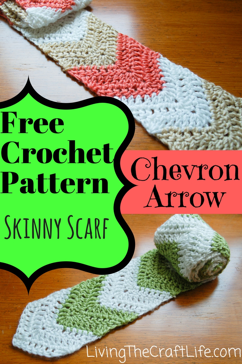 Living the Craft Life: Chevron Arrow Skinny Scarf - Free Pattern