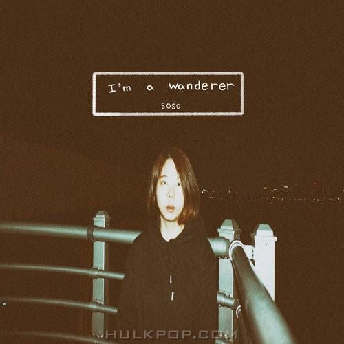 SOSO – I'm A Wanderer – Single