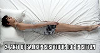 Arti di Balik Posisi Tidur Log Position