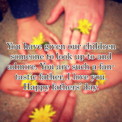 Happy Fathers Day Quotes for Husband 2017