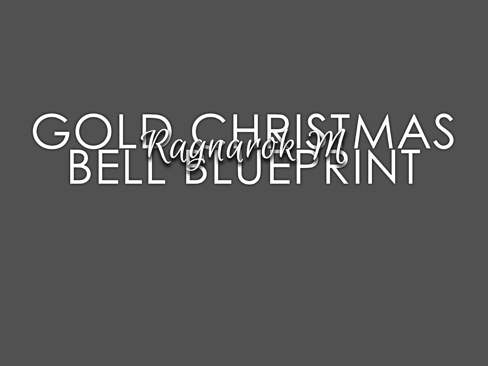 How To Unlock Gold Christmas Bell In Ragnarok M Eternal Love
