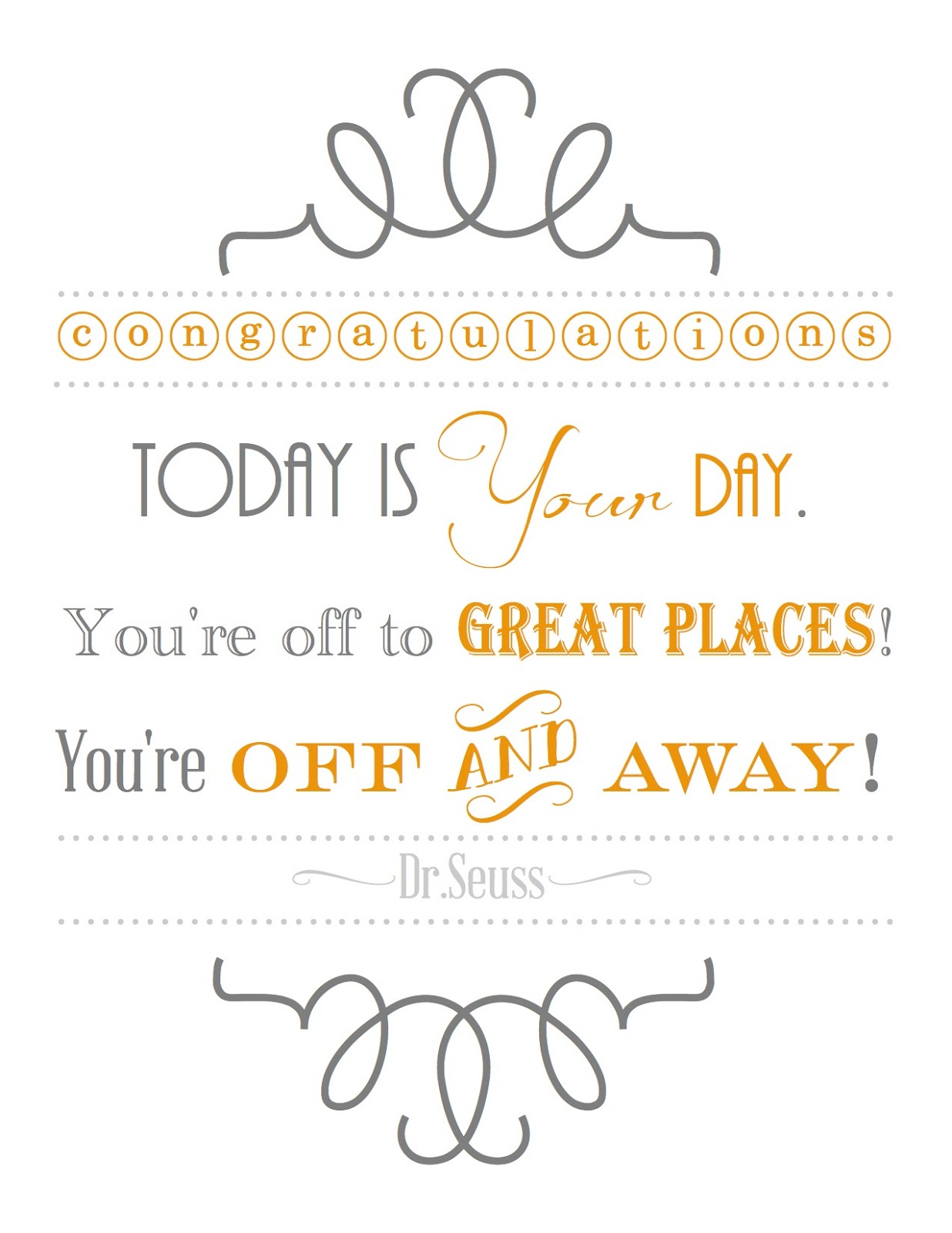 It is a graphic of Printable Dr Seuss Quotes intended for person