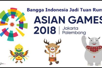 Bangga Indonesia Jadi Tuan Rumah Asian Games 2018