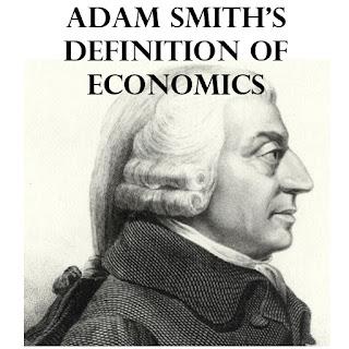 Adam Smith's definition of economics