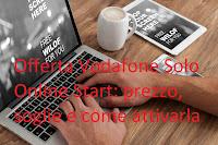 Offerte Vodafone: prezzo e soglie della tariffa Solo Online Start