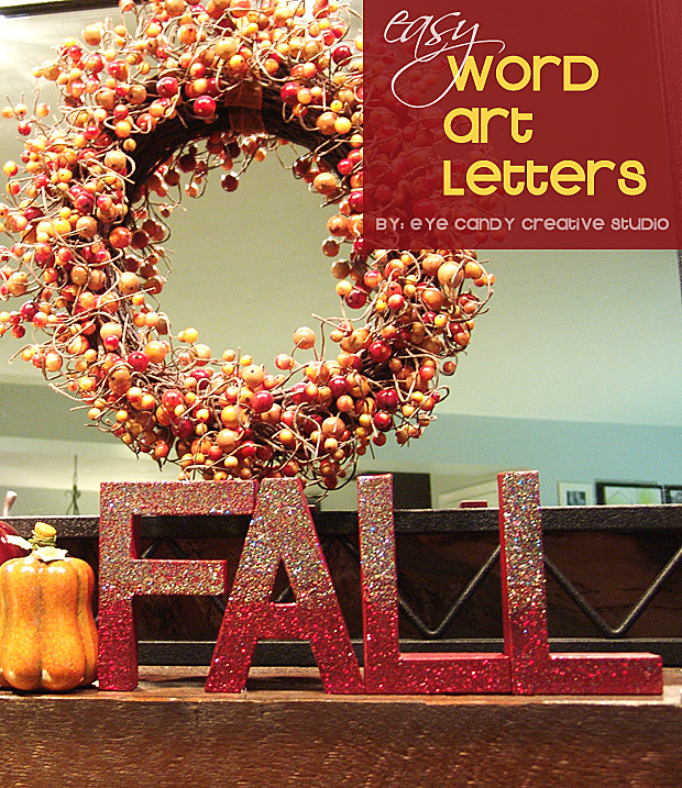 how to make word art, fall decorating, glitter fall letters, mantle decor