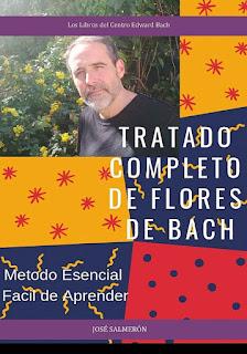 «Tratado completo de flores de Bach» por José Salmerón