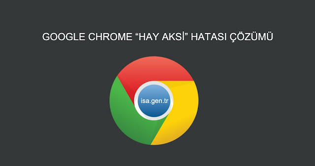 google chrome hay aksi