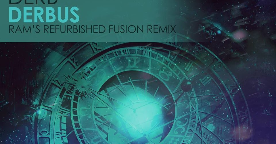 Review derb derbus ram s refurbished fusion remix out for Acid house bpm