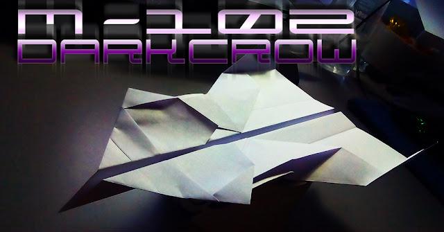 Avión de papel M-102 DarkCrow