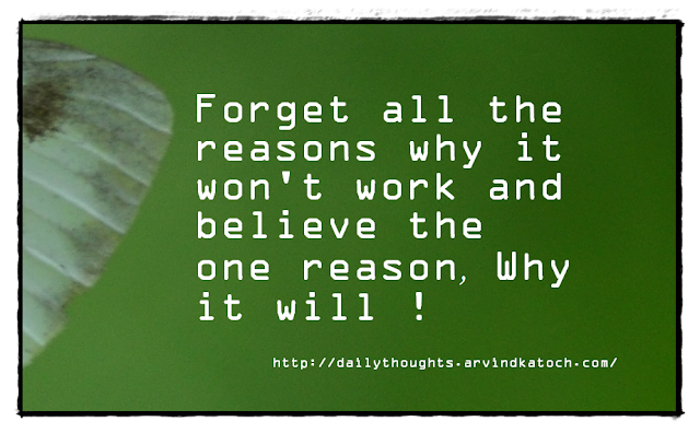 Daily Thought, Forget, Reasons, One Reason, Believe,