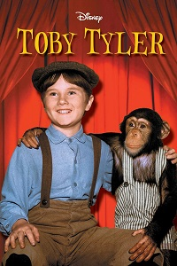 Watch Toby Tyler, or Ten Weeks with a Circus Online Free in HD