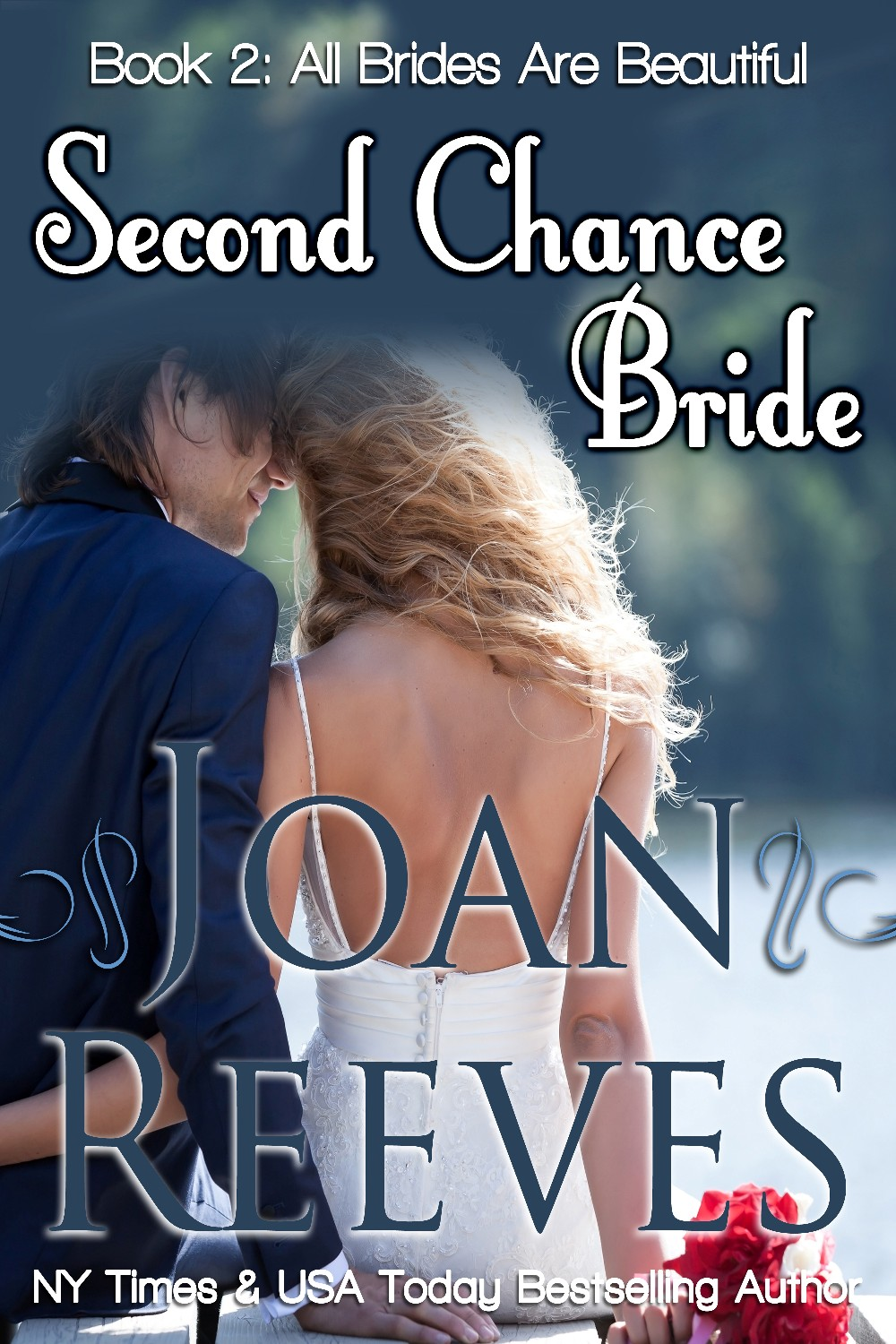 <b>Book 2, All Brides Are Beautiful</b>