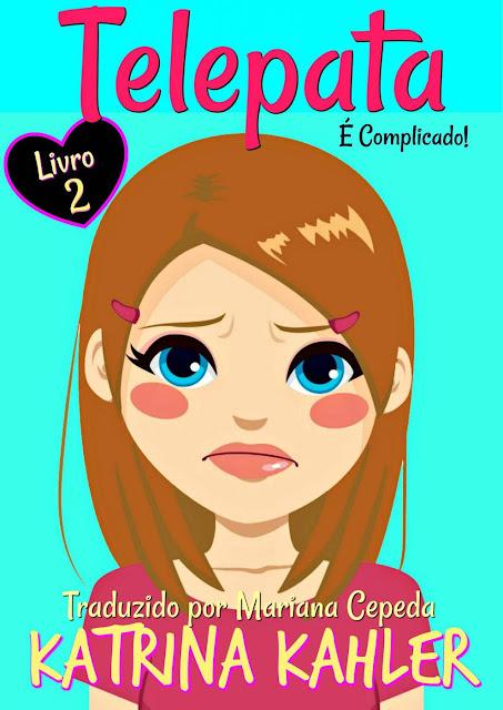 Telepata - Livro 2 É Complicado - Katrina Kahler
