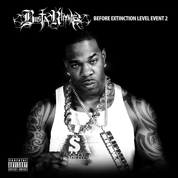 Busta Rhymes - Before Extinction Level Event 2  Cover