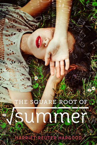 The Square Root Of Summer Harriet Reuter Hapgood