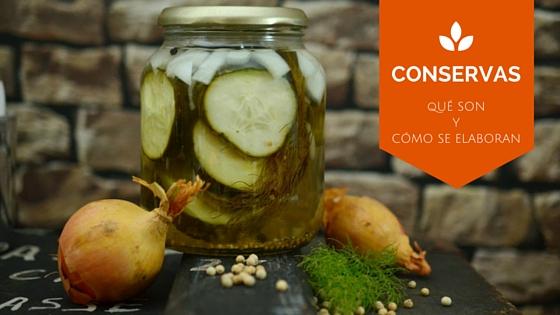 Conservas, proceso productivo, conservas vegetales, seguridad alimentaria
