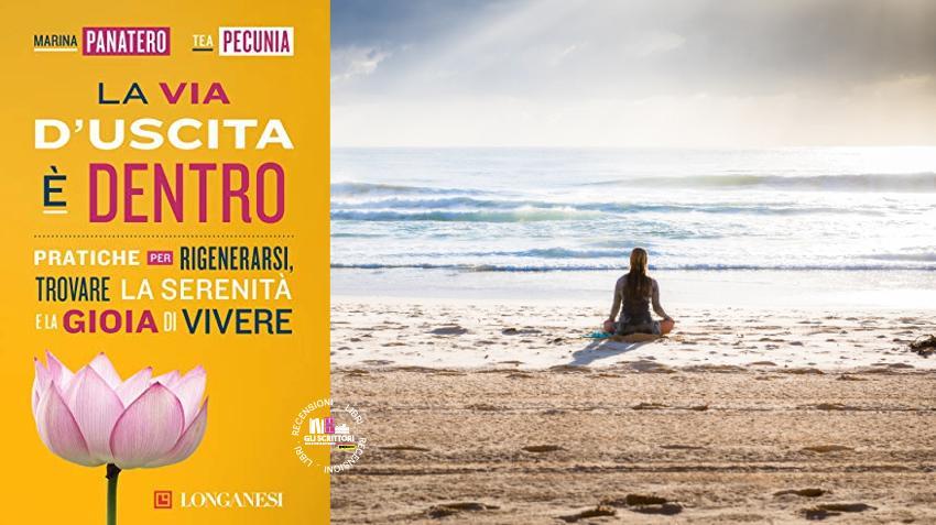 Recensione: La via d'uscita è dentro, di Maria Panatero e Tea Pecunia