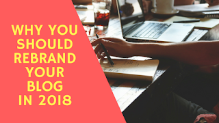 why you should rebrand your blog