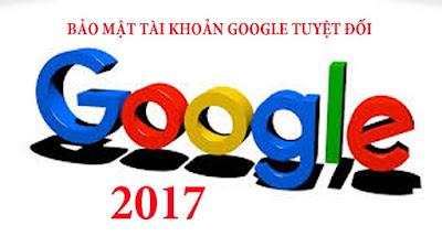 cach-bao-mat-tai-khoan-google-2017