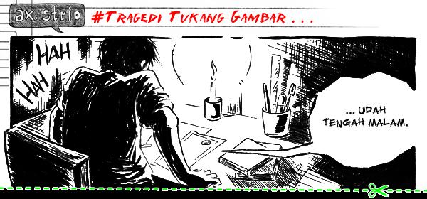 axstrip#Tragedi Tukang Gambar_page1a_by Ax!