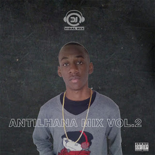 Dj Vidal Mix - Antilhana Mix Vol. 2