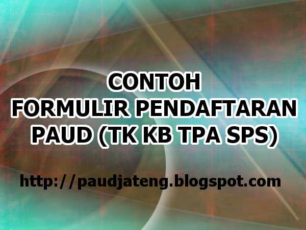 Contoh Formulir Pendaftaran Siswa Paud Tk Kb Tpa Doc Paud Jateng