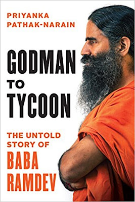 Download Free Godman to Tycoon: The Untold Story of Baba Ramdev Book PDF