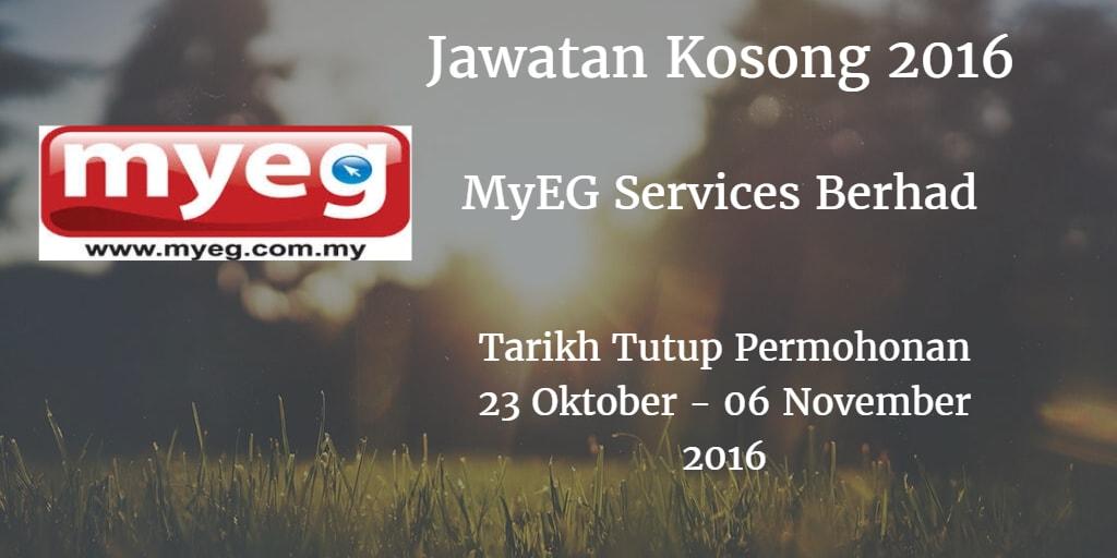 Jawatan Kosong MyEG Services Berhad  23 Oktober - 06 November 2016