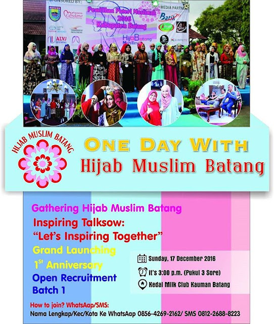 Event Batang | 17 Desember 2016 | One Day With Hijab Muslim Batang