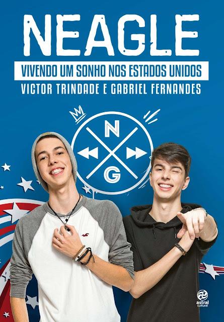 Neagle Vivendo um sonho nos Estados Unidos - Victor Trindade, Gabriel Fernandes