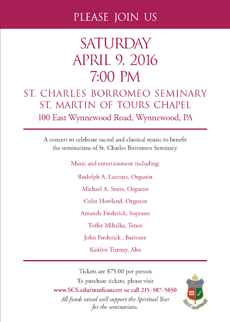 April 9, 2016 add for fundraiser concert St. Martin Chapel at St. Charles Borromeo Seminary