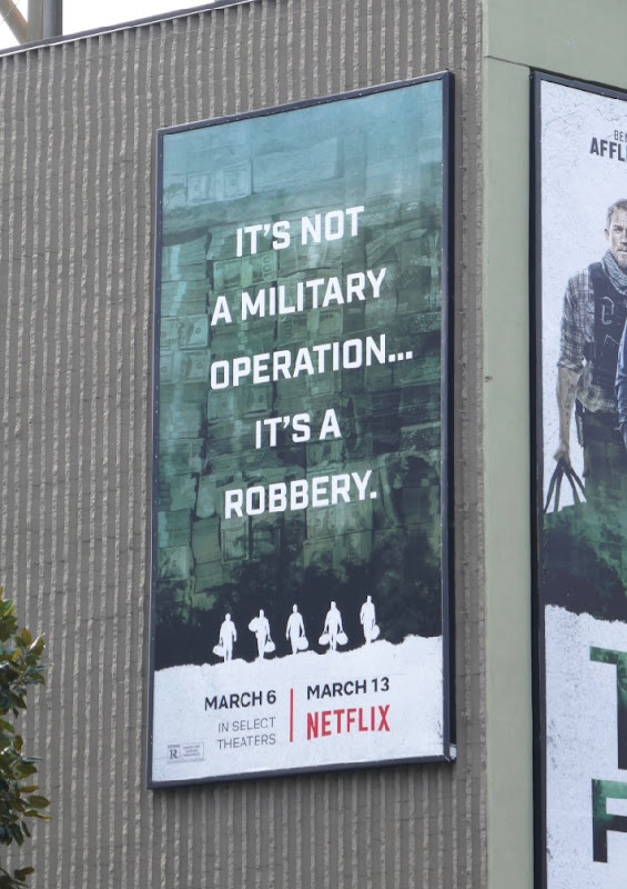 Triple Frontier not military operation robbery billboard