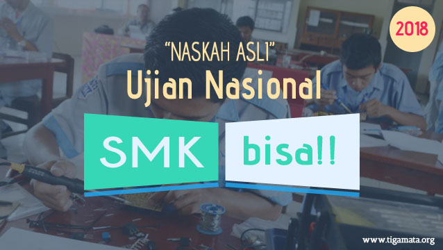 Download Soal UN/UNBK SMK 2018 Pdf Naskah Asli : Matematika Plus Pembahasan