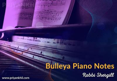 Bulleya Piano Notes RAW