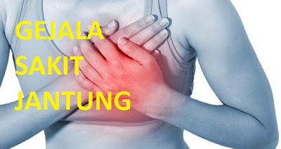 Ciri Ciri Penyakit Jantung Pada Manusia , gejala penyakit jantung, ciri ciri penyakit jantung