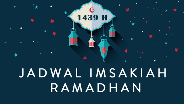 Jadwal Imsakiyah Ramadhan 1439 H/ 2018 Wilayah Gorontalo