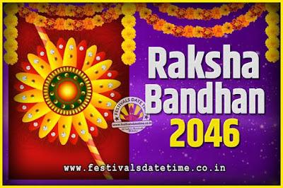 2046 Raksha Bandhan Date and Time, 2046 Raksha Bandhan Calendar